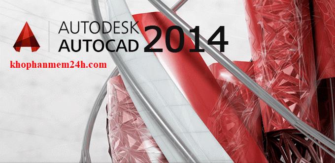 Download Autocad 2014 {Thành Công 100%} + Hướng Dẫn Cài Đặt