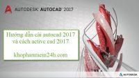 Tải Autocad 2017 Full Crack & Hướng dẫn cài Autocad 2017
