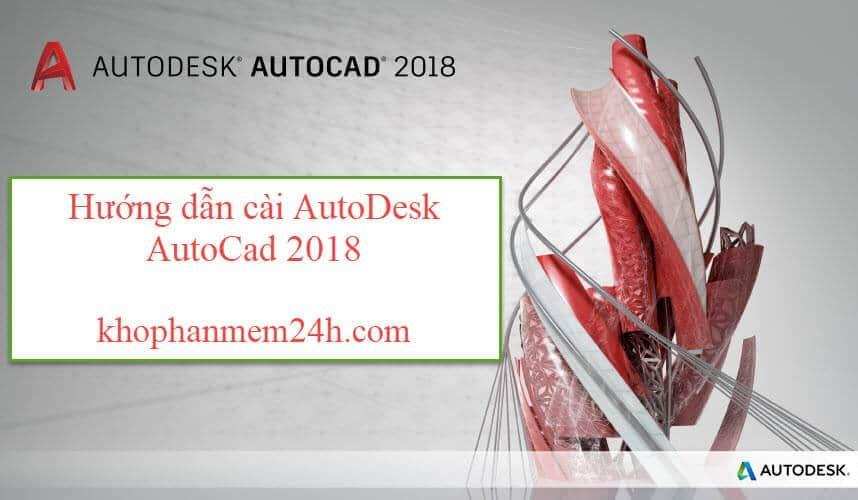 [Link GDrive] Download Autodesk Autocad 2018 Miễn Phí 100%