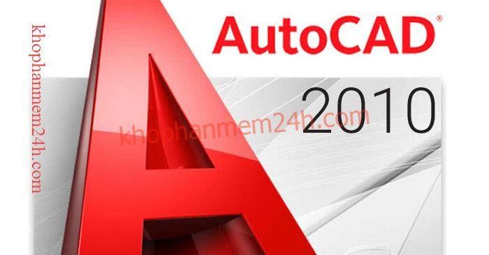 [Link GDrive] Download Autocad 2010 Miễn Phí 100% + Hướng Dẫn Cài Đặt