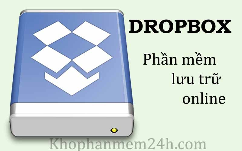 Tải Dropbox 126.2-Phần mềm lưu trữ đám mây mới nhất 2019 1