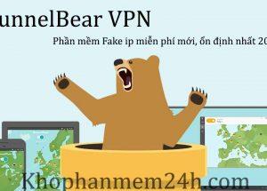 Tải TunnelBear VPN-Phần mềm fake ip miễn phí mới nhất 2019