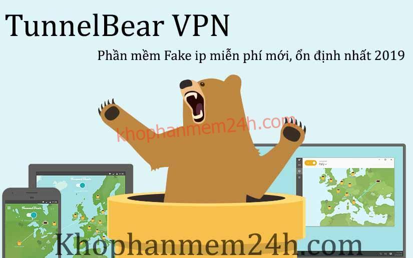 Tải TunnelBear VPN-Phần mềm fake ip miễn phí mới nhất 2019 1