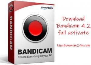 Tải Bandicam 4.2 full Activate – Phần mềm quay video màn hình máy tính mới nhất 2019