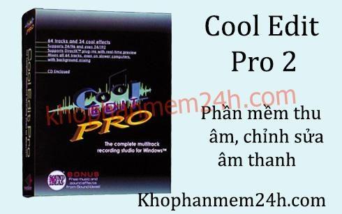 [Link Nhanh] Download Cool Edit Pro 2.1 Full Crack 100%