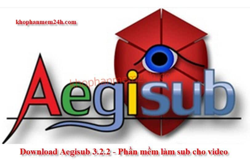 [Link GDrive] Download Phần Mềm Aegisub 3.2.2 Full Crack