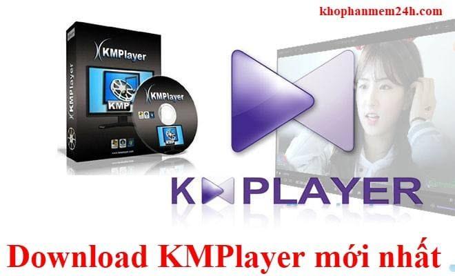 Tải KMPlayer mới nhất 2019 - Phần mềm xem videos tất cả định dạng miễn phí 2
