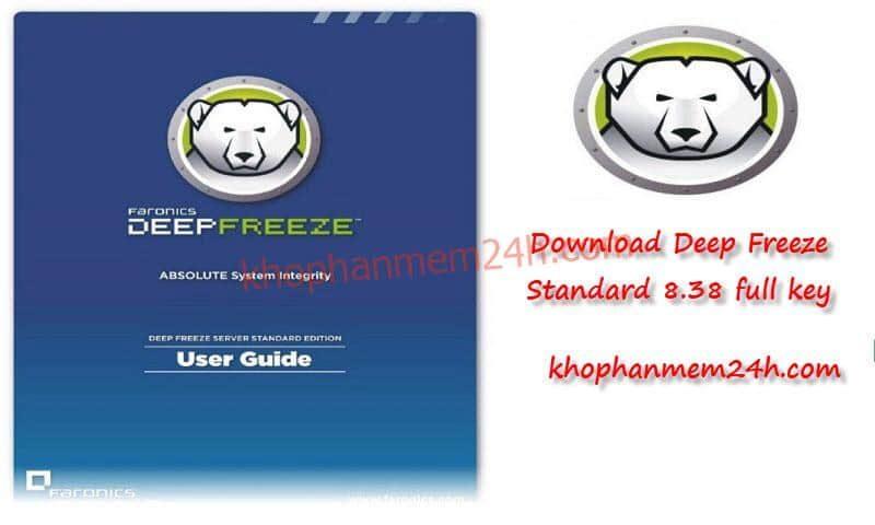 Tải Deep Freeze Standard 8.38 – Phần mềm đóng băng ổ cứng chuyên nghiệp