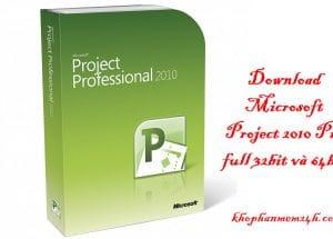 Tải Microsoft Project 2010 full-Phần mềm quản lý dự án chuyên nghiệp