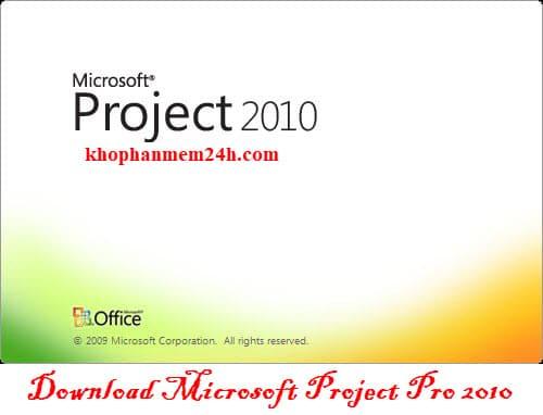 Tải Microsoft Project 2010 full-Phần mềm quản lý dự án chuyên nghiệp 1