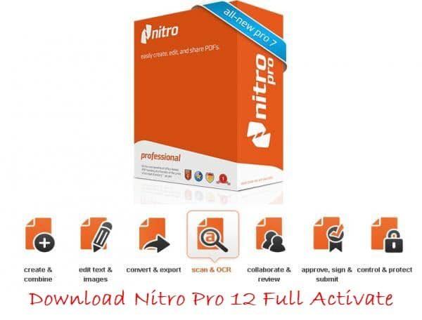 Tải Nitro Pro 12 full mới nhất 2019 - Phần mềm chỉnh sửa file PDF chuyên nghiệp 2