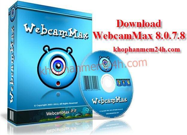 Tải Webcammax 8.0.7.8 mới nhất 2019 – phần mềm webcam máy tính