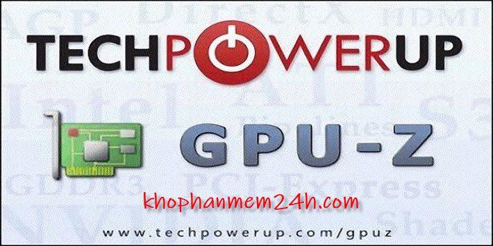 Tải GPU Z 2.16 mới nhất 2019 – Phần mềm kiểm tra card màn hình