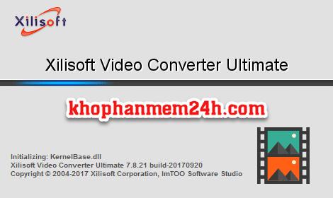 Tải Xilisoft video converter 7.8.21 Full key - Phần mềm cắt ghép video và chuyển đổi đuôi video 1