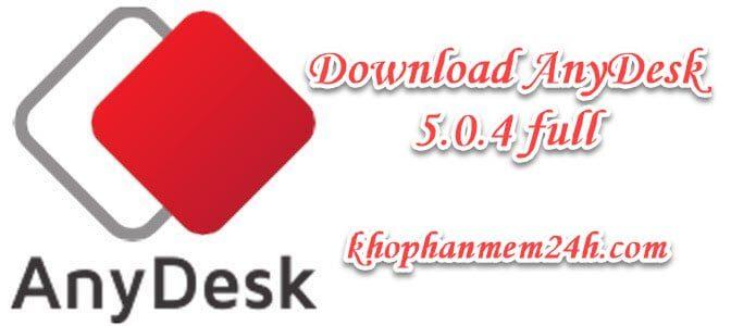 Download Anydesk 5.0.4 - phần mềm điều khiển máy tính từ xa 1