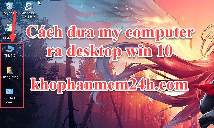 Hướng dẫn cách đưa my computer ra desktop win 10 nhanh chóng 1