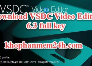 Tải VSDC Video Editor Pro 6.3 full key – Phần mềm chỉnh sửa video