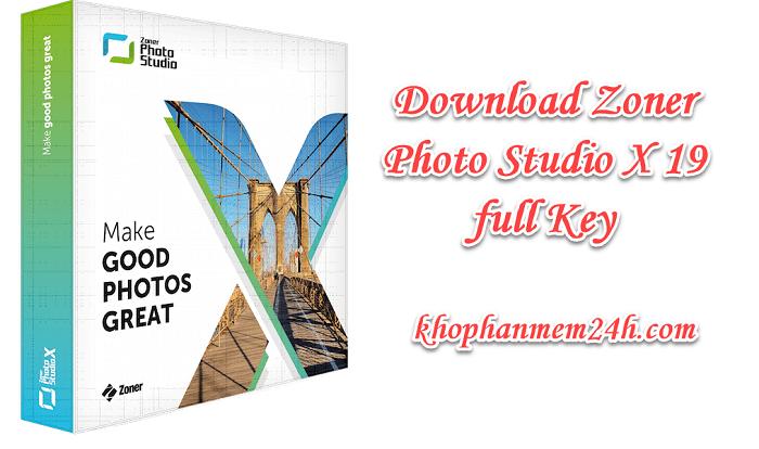 Download Zoner Photo Studio X 19 full key - Phần mềm chỉnh sửa ảnh 1