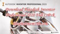 Download Autodesk InVentor Professional 2020 full key – Hướng dẫn cài đặt