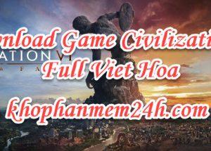 Tải Game Civilization 6 Việt Hóa – Game chiến thuật