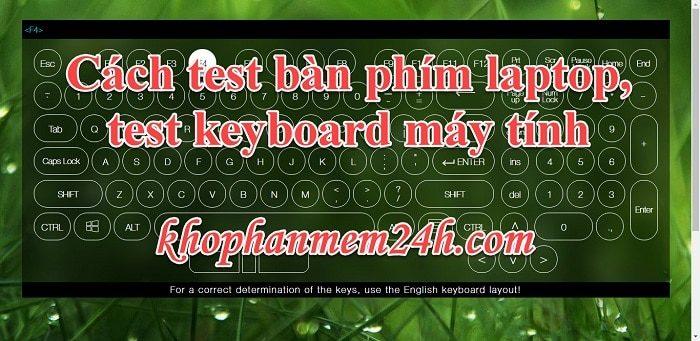 2 cách test bàn phím, test keyboard máy tính nhanh chóng hiệu quả 1