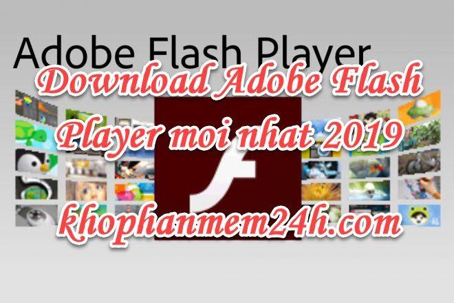 Tải Adobe Flash Player 32.0 mới nhất 2019 - Hướng dẫn cài đặt 1