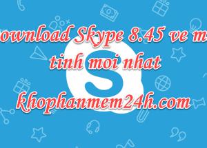 Tải Skype về máy tính – Ứng dụng gọi điện, gọi video, nhắn tin miễn phí