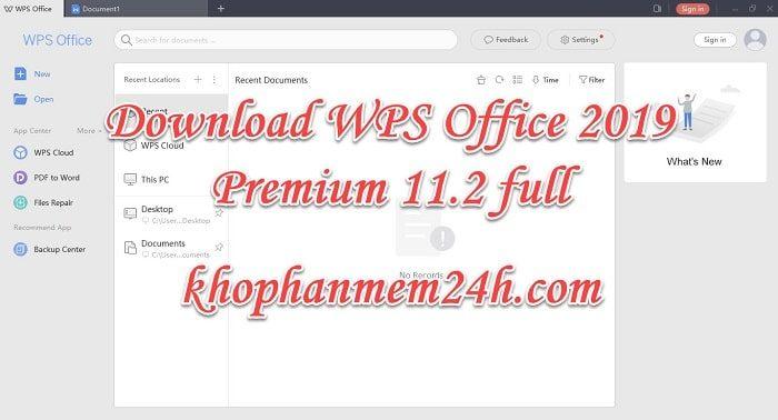 Tải WPS Office 2019 Premium v11.2 mới nhất & Hướng dẫn cách cài đặt