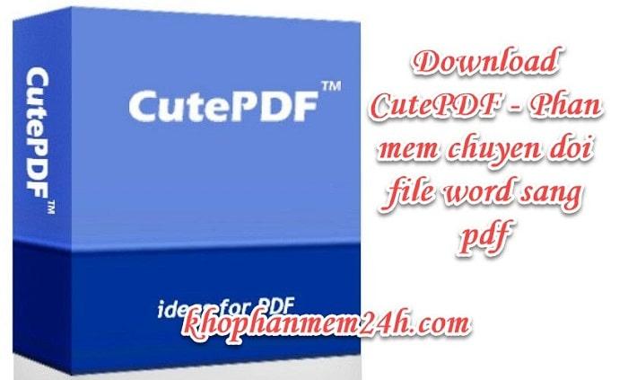 Tải CutePDF Writer mới nhất 2019 - Phần mềm chuyển đổi file word sang pdf 1
