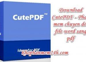 Tải CutePDF Writer mới nhất 2019 – Phần mềm chuyển đổi file word sang pdf