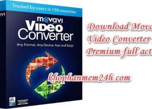 Tải Movavi Video Converter 19 full key mới nhất – phần mềm chuển đổi video