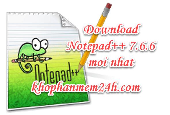 Tải Notepad++ 7.6.6 mới nhất – Cách cài notepad++