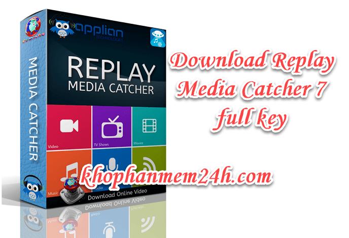 Tải Replay Media Catcher 7 full key – Hướng dẫn cài đặt chi tiết