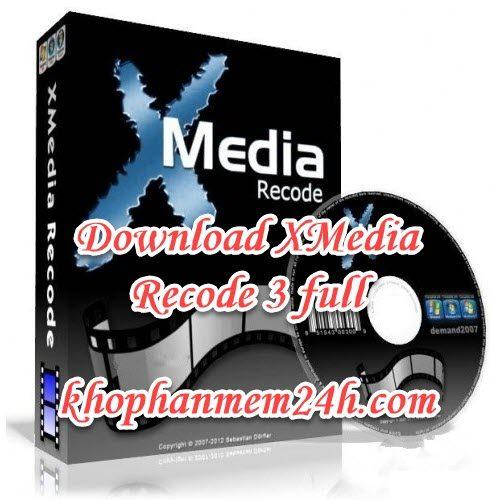 Tải XMedia Recode full 32bit & 64bit – Hướng dẫn cách cài đặt.