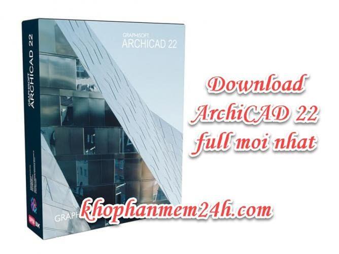 Tải ArchiCAD 22 full key mới nhất 2019 – Hướng dẫn cài đặt chi tiết