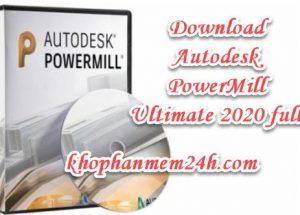 Download Autodesk PowerMill Ultimate 2020 full – Hướng dẫn cài đặt chi tiết