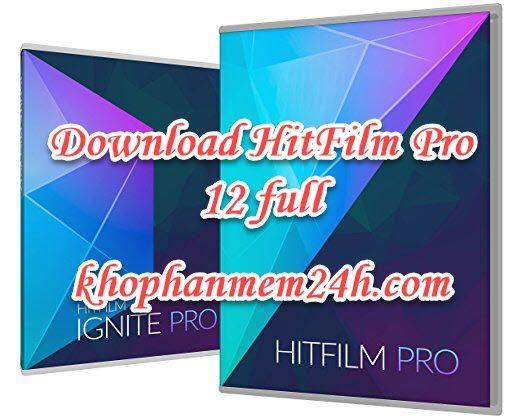 Tải HitFilm Pro 12 full - Hướng dẫn cách cài đặt chi tiết 1