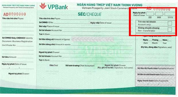 Ghi ngày ký phát và trả vào tài khoản, không chuyển nhượng séc VPBank