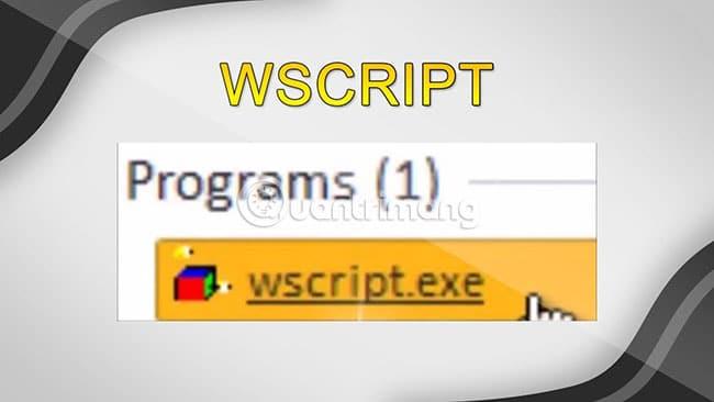 Wscript.exe Là Gì? Có Xóa Wscript.exe Được Không?